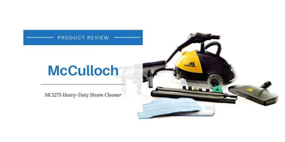McCulloch MC1275 Heavy Duty Steam Cleaner Review 1